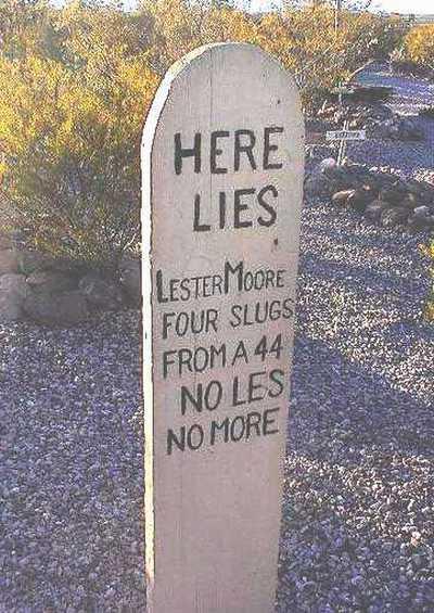 Lester Moore Grave Site